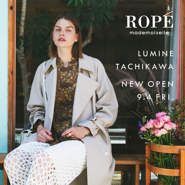 ROPÉ mademoiselle ルミネ立川店|NEW OPEN!!
