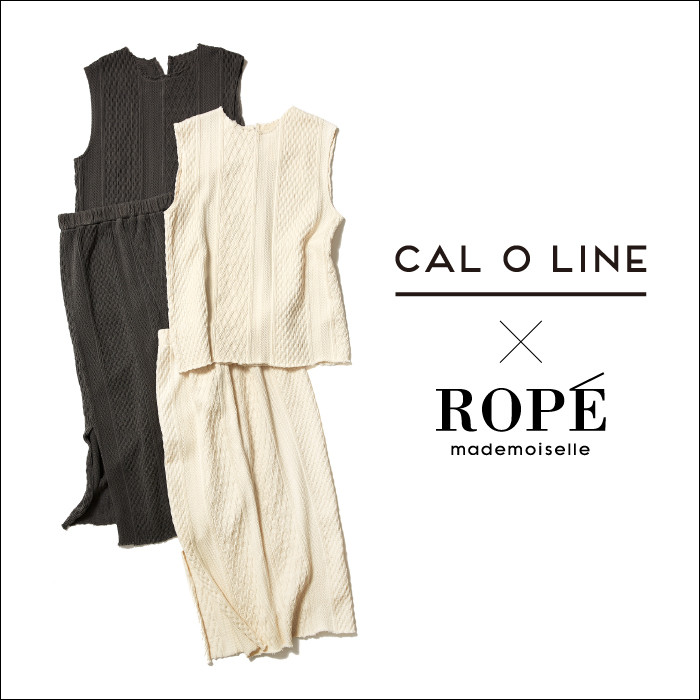 CAL O LINEROPÉ mademoiselle EXCLUSIVE ITEM