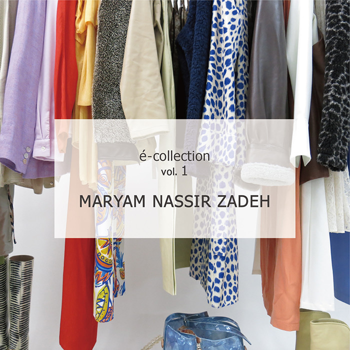é-collection vol.1 MARYAM NASSIR ZADEH
